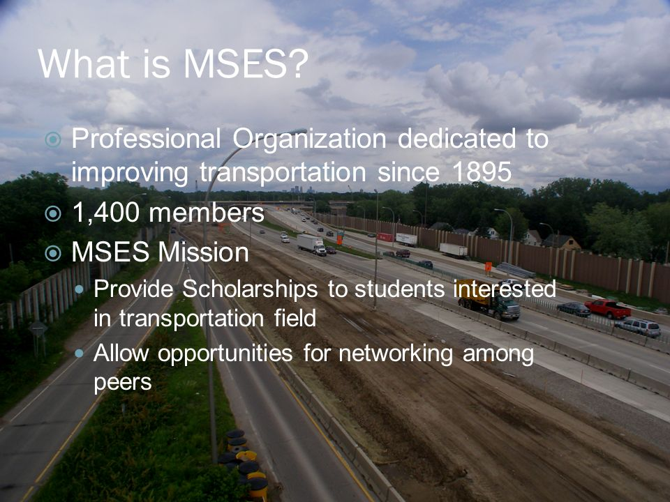 What is MSES.