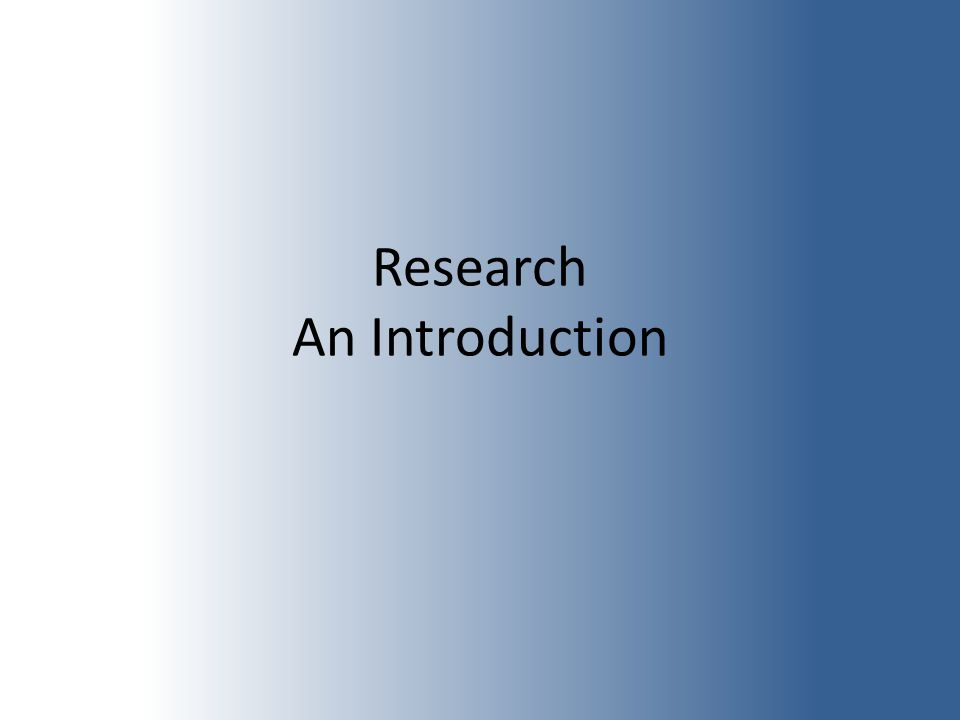 Research An Introduction