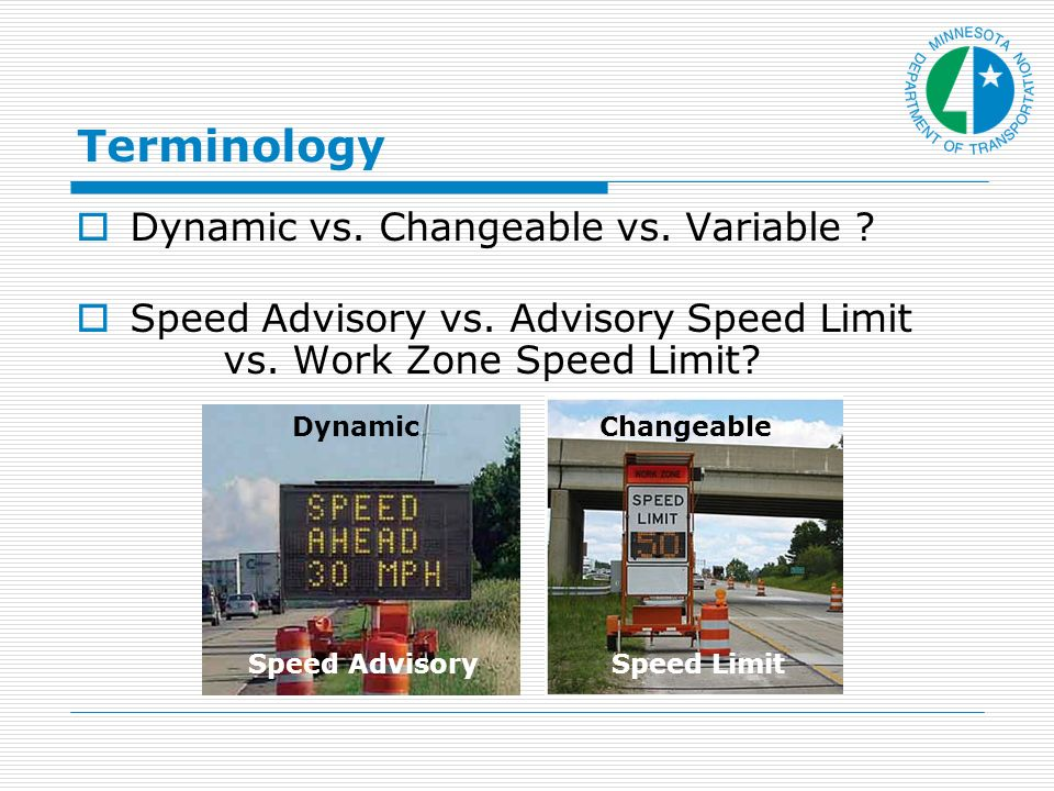Terminology Dynamic vs. Changeable vs. Variable .
