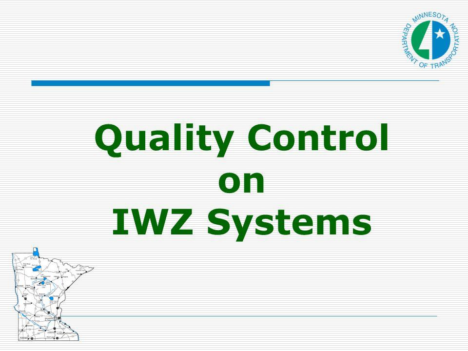 Quality Control on IWZ Systems