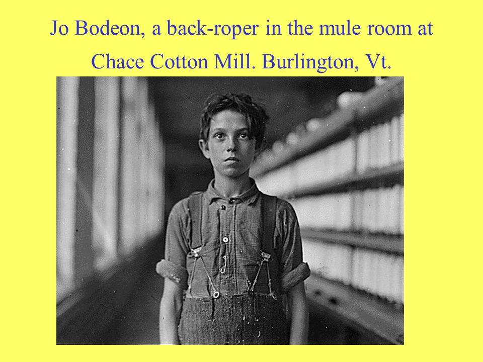 Jo Bodeon, a back-roper in the mule room at Chace Cotton Mill. Burlington, Vt.