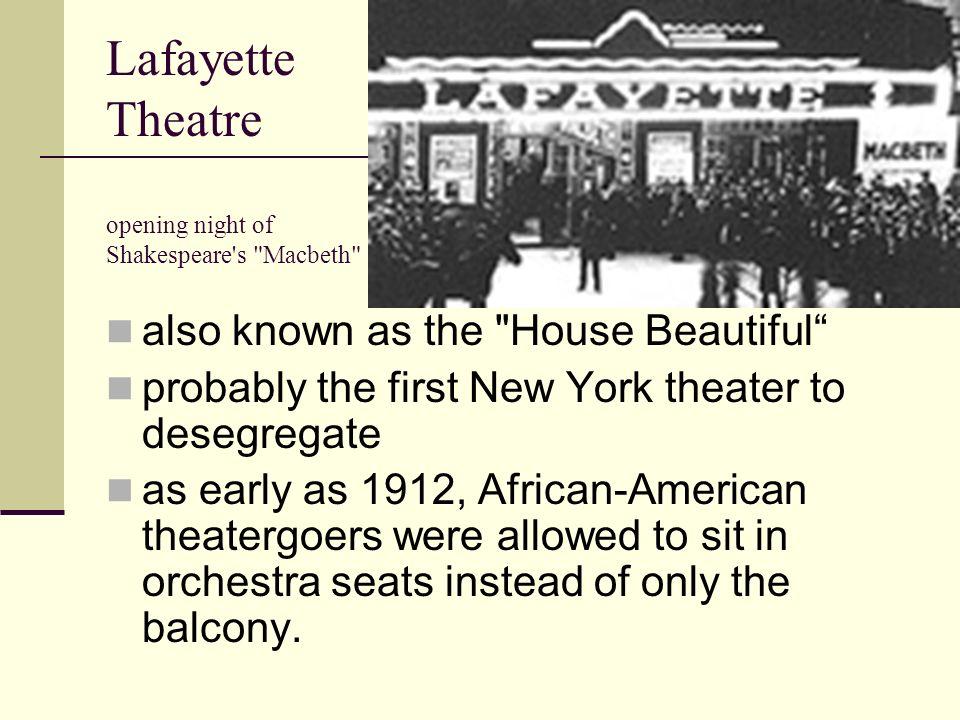 Lafayette Theatre opening night of Shakespeare's
