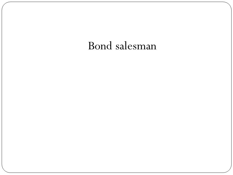 Bond salesman