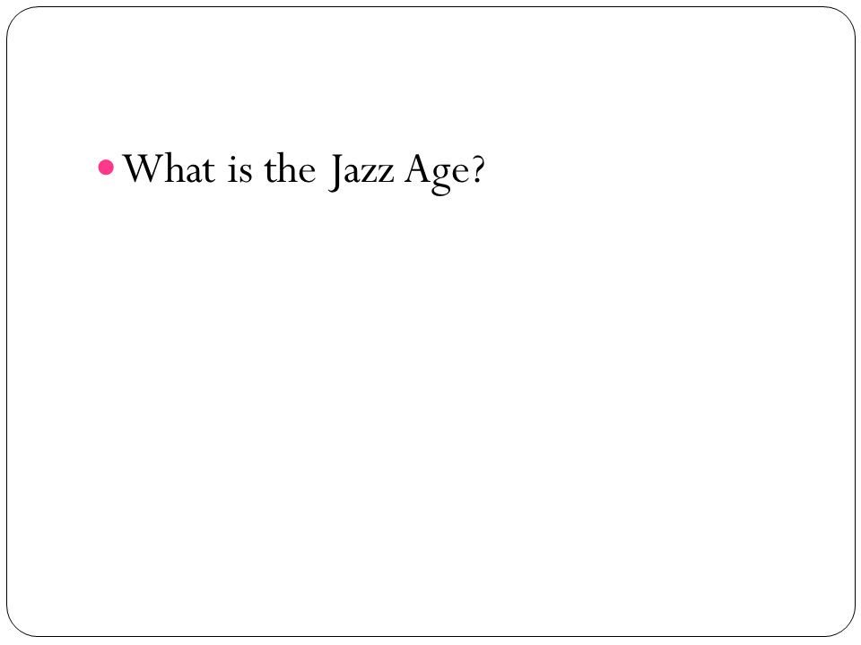 What is the Jazz Age?