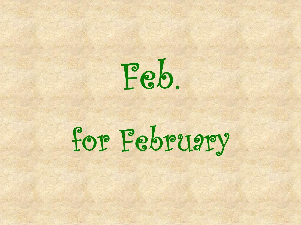 Feb. for February