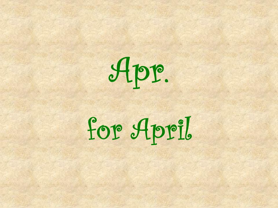Apr. for April