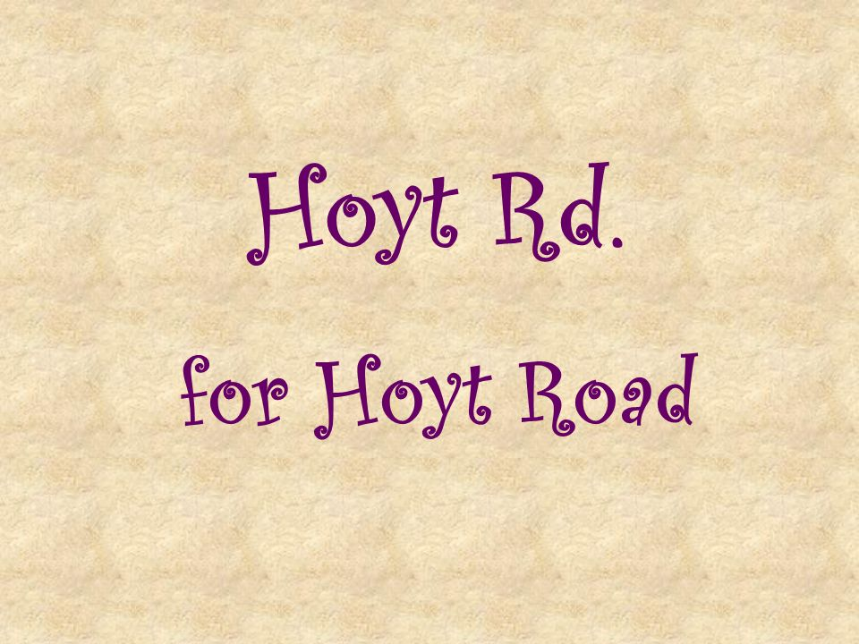 Hoyt Rd. for Hoyt Road