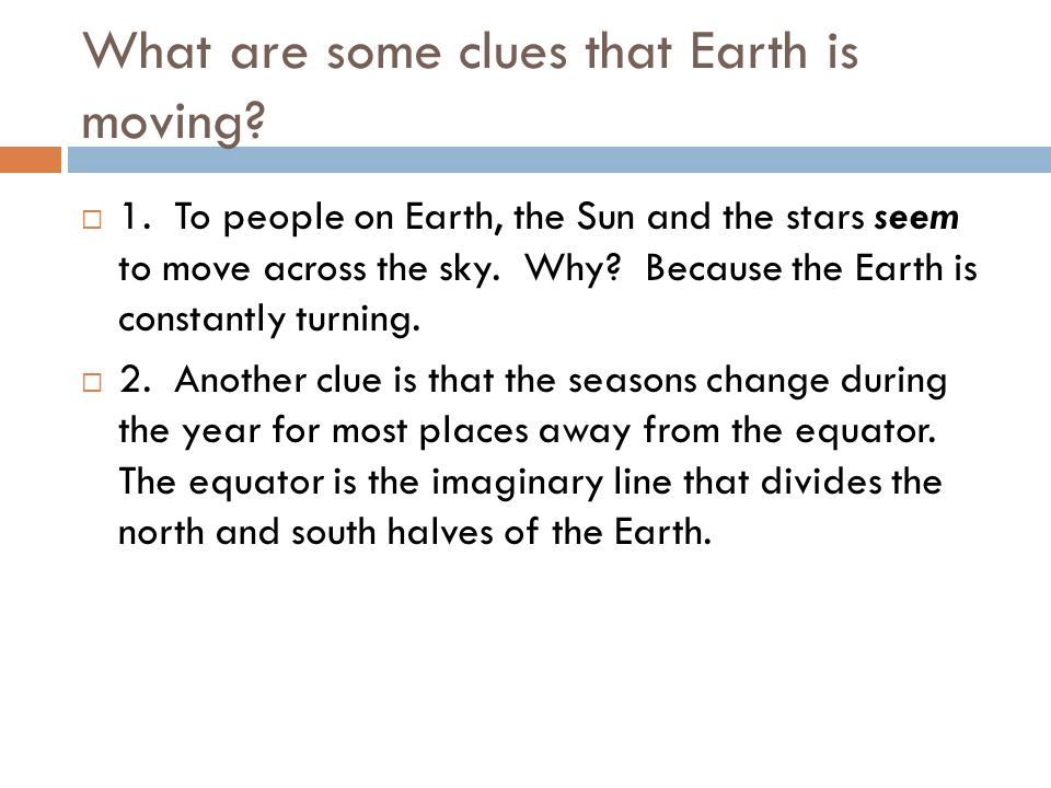 Earths Rotation Earth turns around its axis.