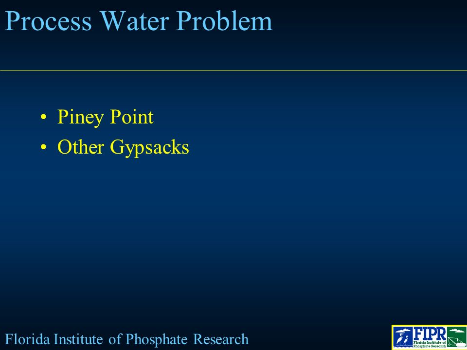 Process Water Problem Piney Point Other Gypsacks Florida Institute of Phosphate Research