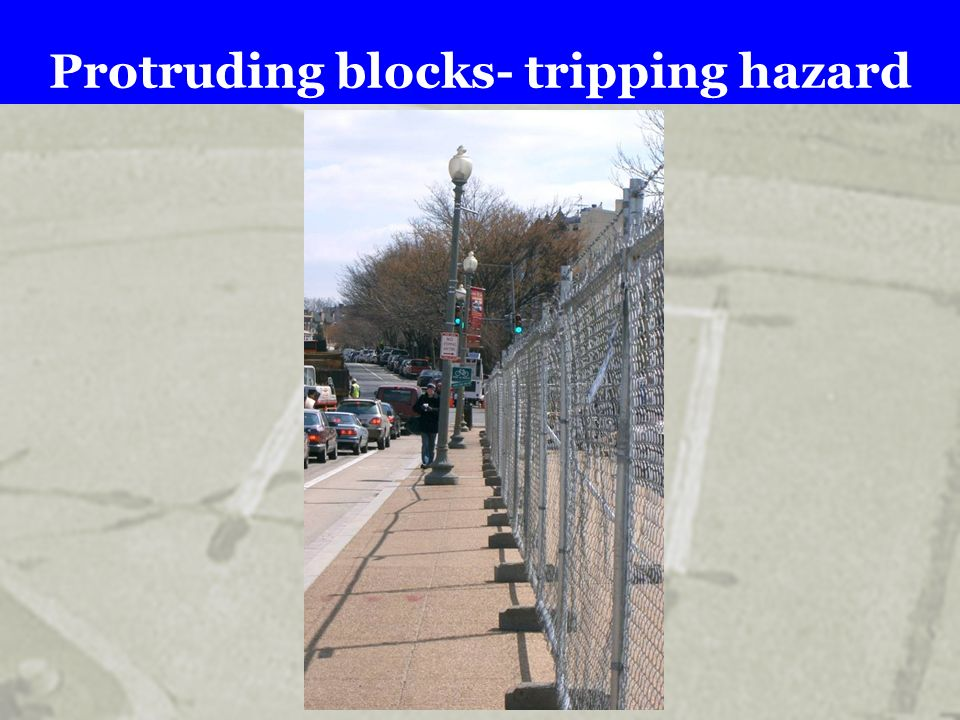 Protruding blocks- tripping hazard