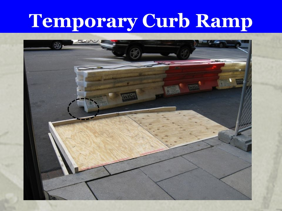 Temporary Curb Ramp