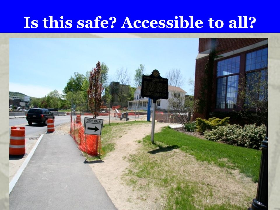 Is this safe? Accessible to all?