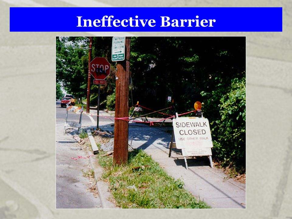 Ineffective Barrier
