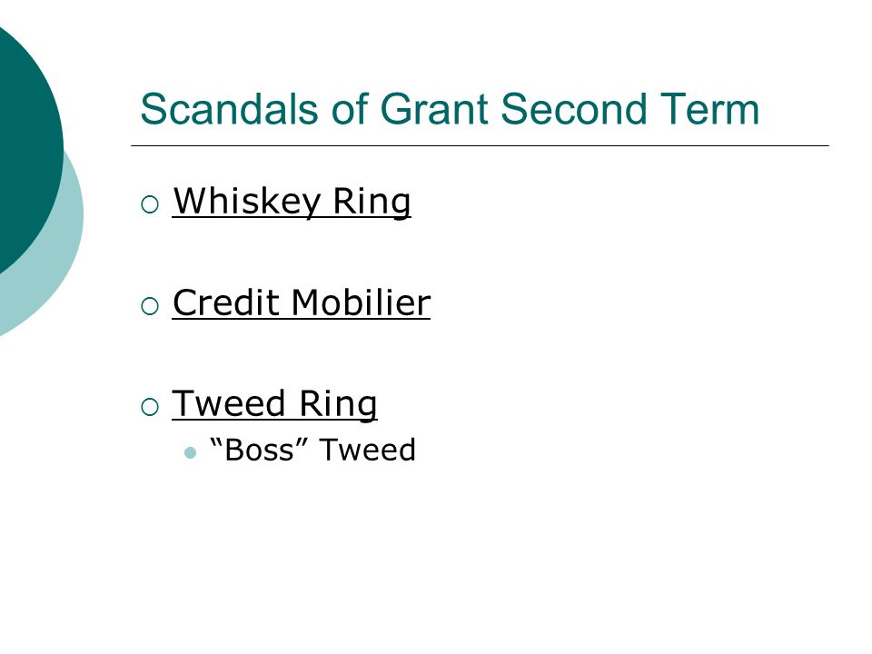 Scandals of Grant Second Term Whiskey Ring Credit Mobilier Tweed Ring Boss Tweed