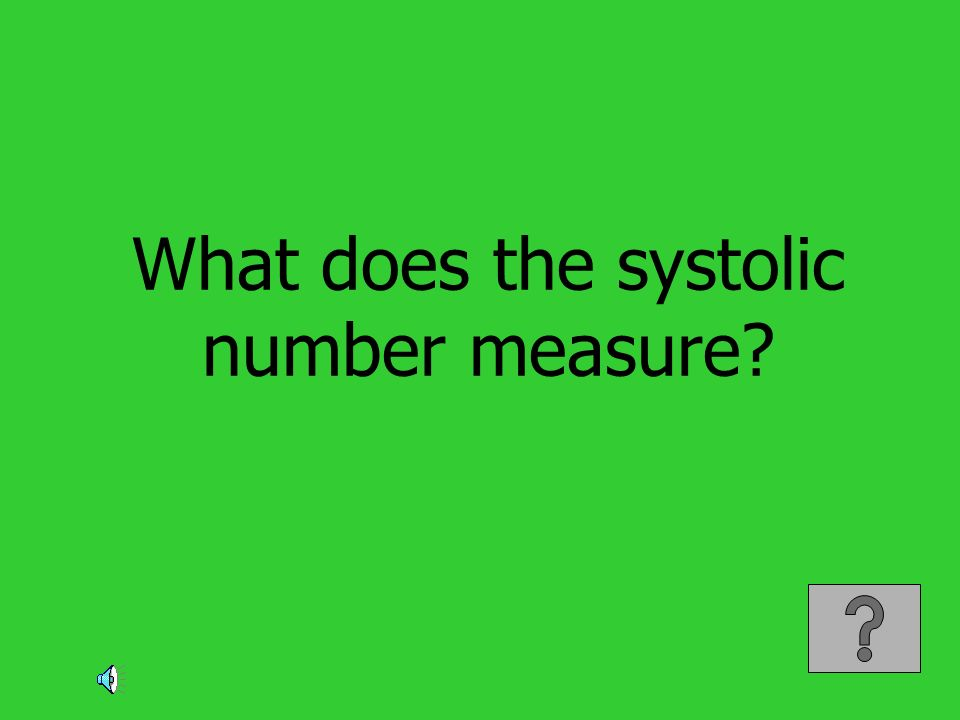 What does the systolic number measure?