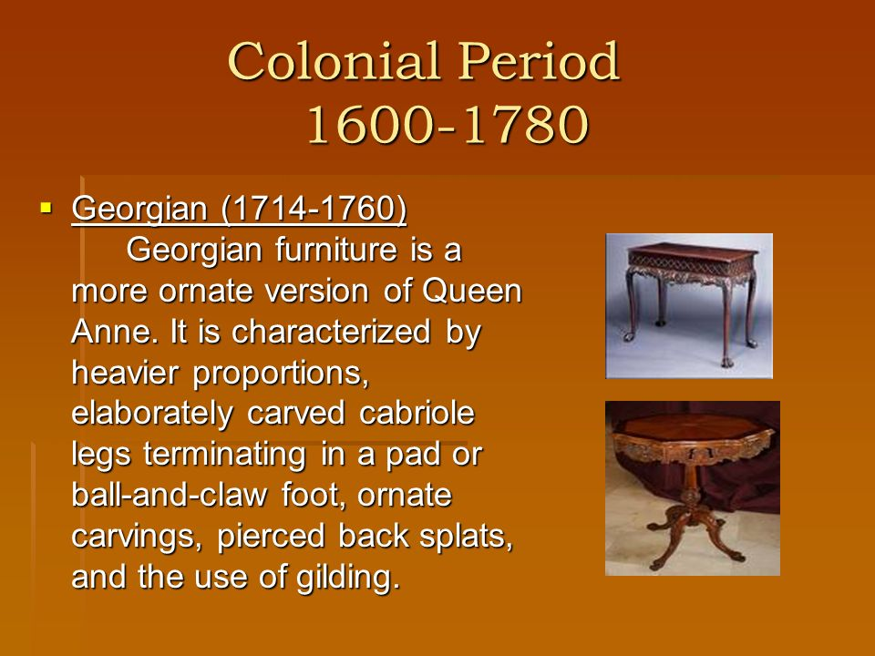 Modern Period 1901-Present Arts and Craft (1880-1910) Arts and Craft furniture is characterized by simple utilitarian design and construction.