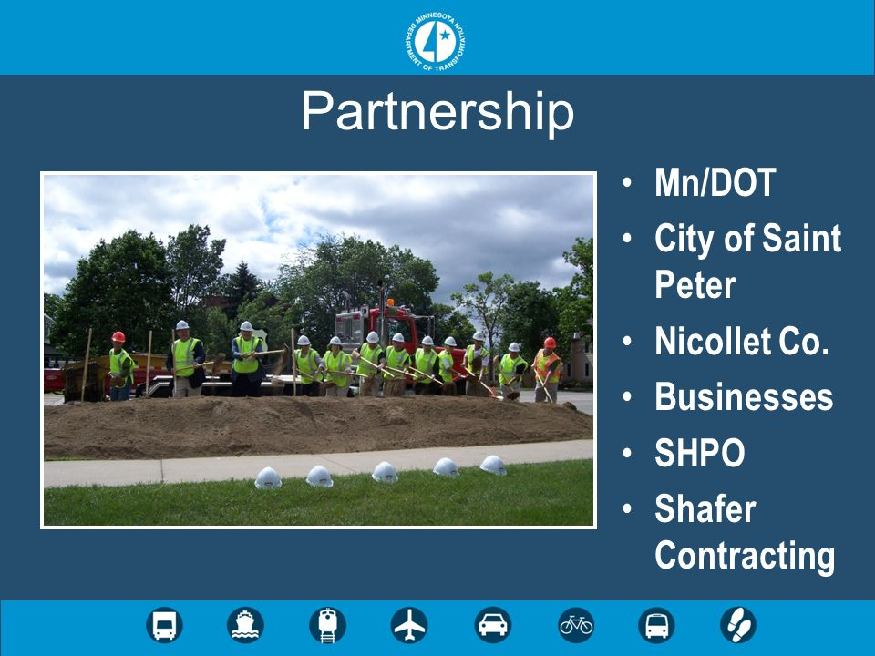 Partnership Mn/DOT City of Saint Peter Nicollet Co. Businesses SHPO Shafer Contracting