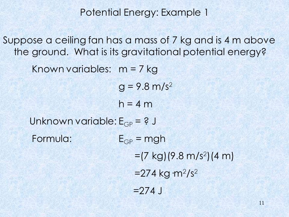 Potential Energy Practice Remember: J = kg·m 2 /s 2 1.