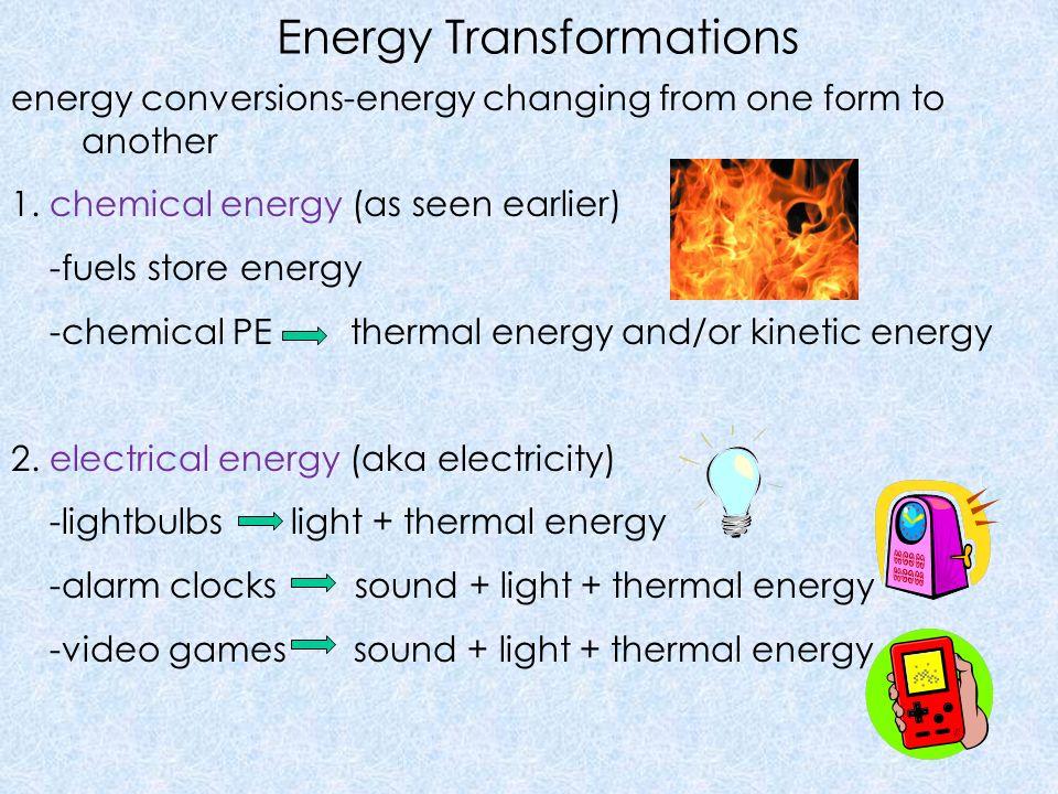 Energy Transformations 3.