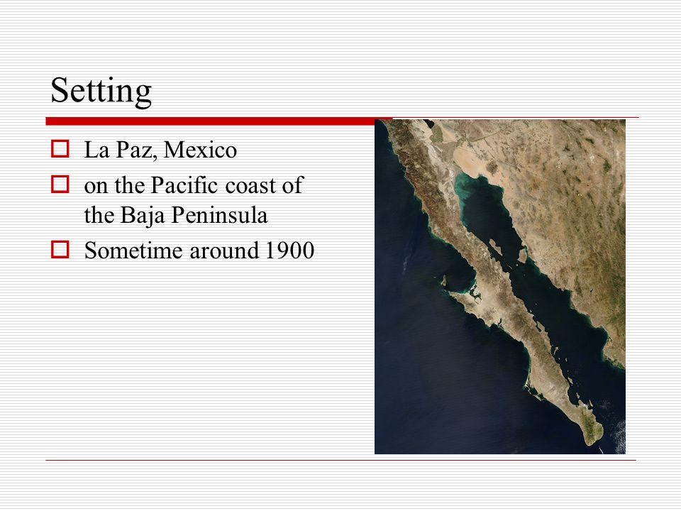 Setting La Paz, Mexico on the Pacific coast of the Baja Peninsula Sometime around 1900