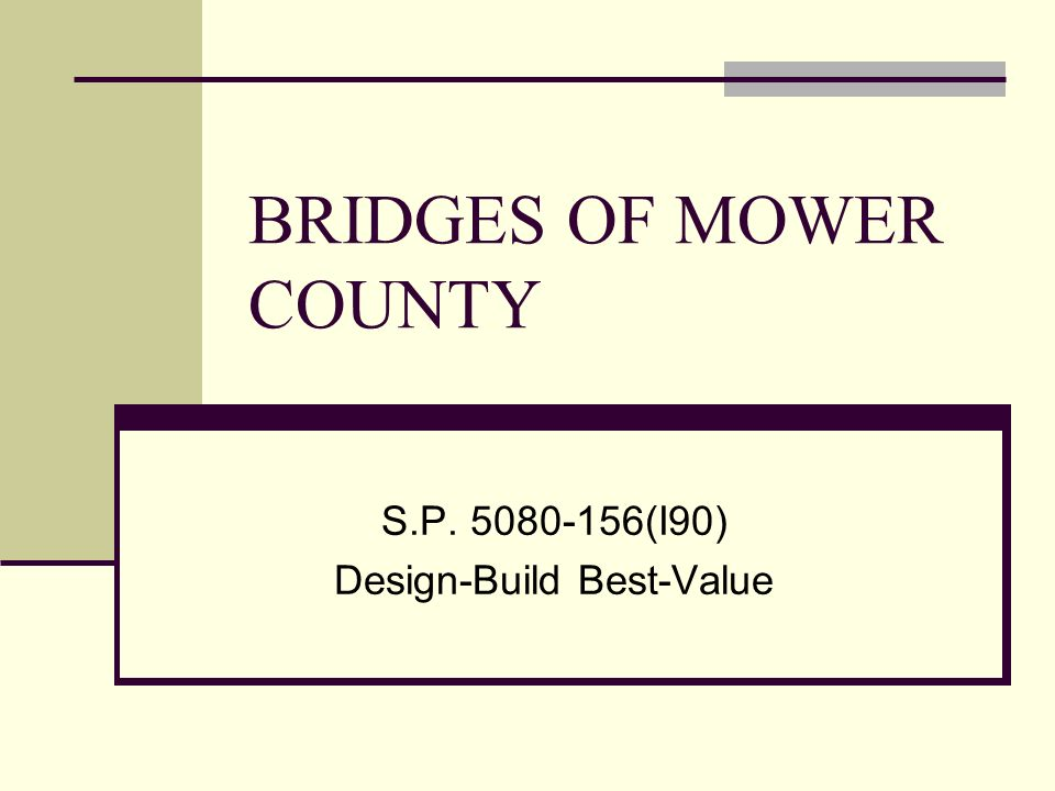BRIDGES OF MOWER COUNTY S.P (I90) Design-Build Best-Value