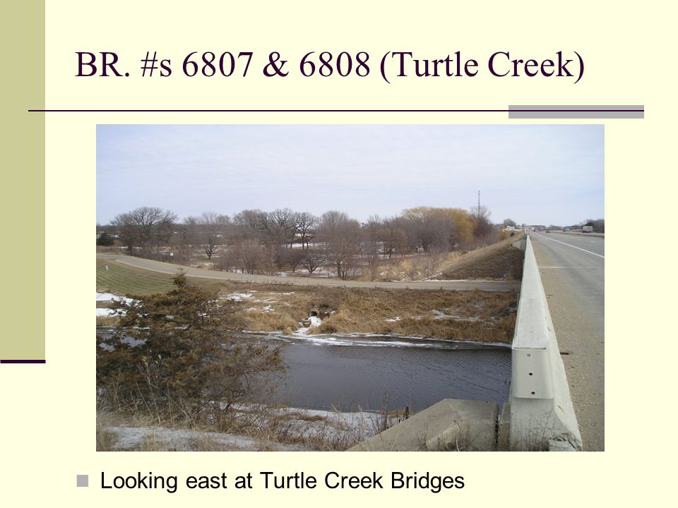 BR. #s 6807 & 6808 (Turtle Creek) Looking east at Turtle Creek Bridges