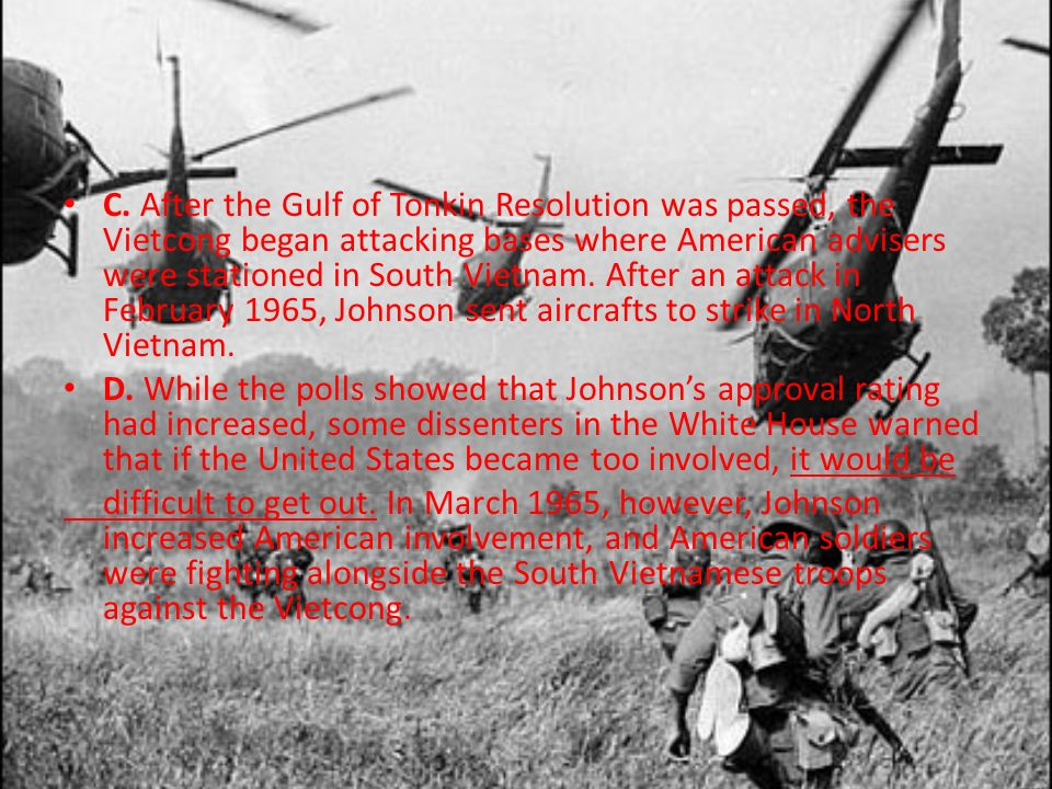 Discussion Question Why did President Johnson expand American involvement in Vietnam in 1964.