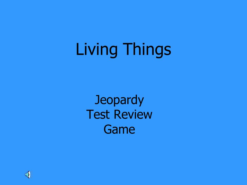 Living Things Jeopardy Test Review Game