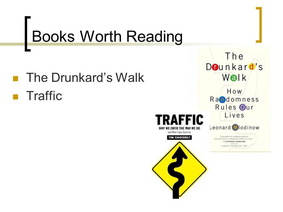 Books Worth Reading The Drunkards Walk Traffic