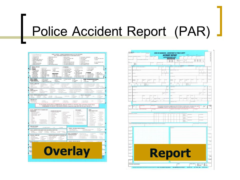Police Accident Report (PAR) Overlay Report