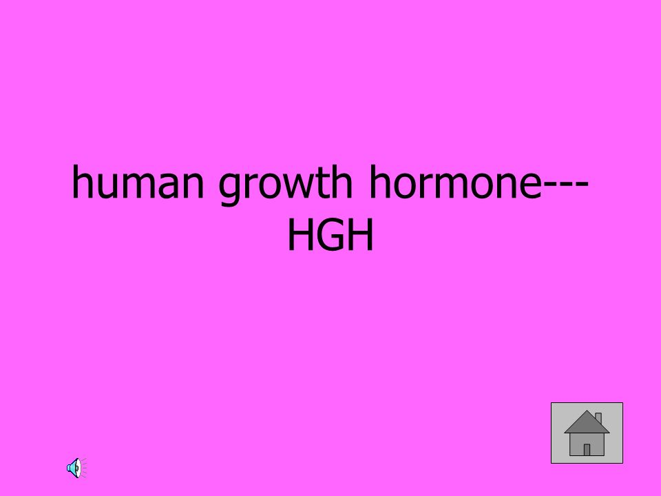 human growth hormone--- HGH