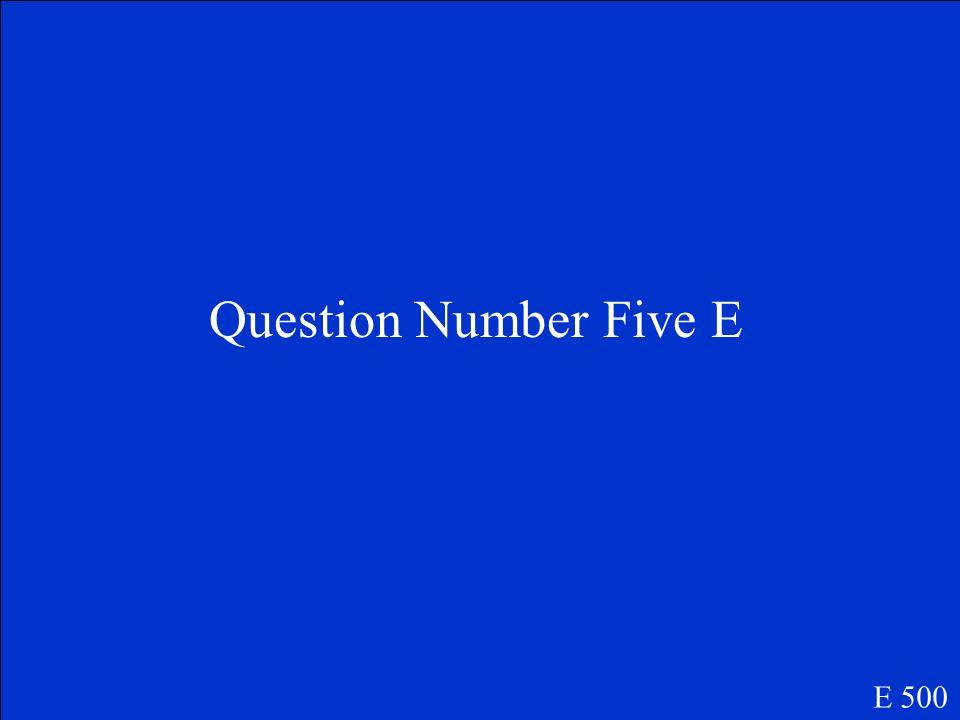 Correct Response Four E E 400