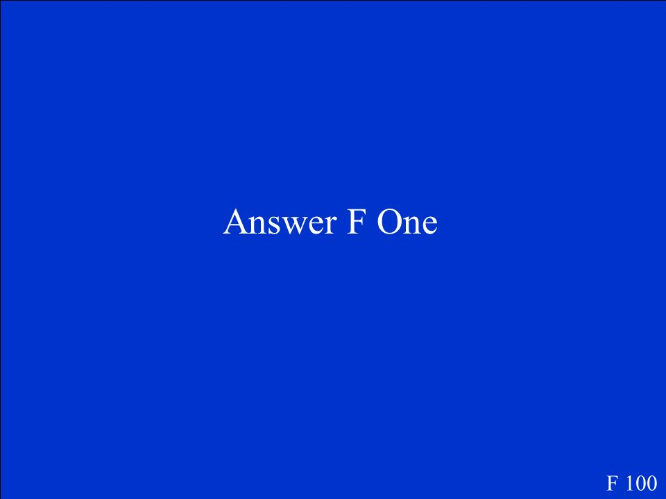 Question F One F 100