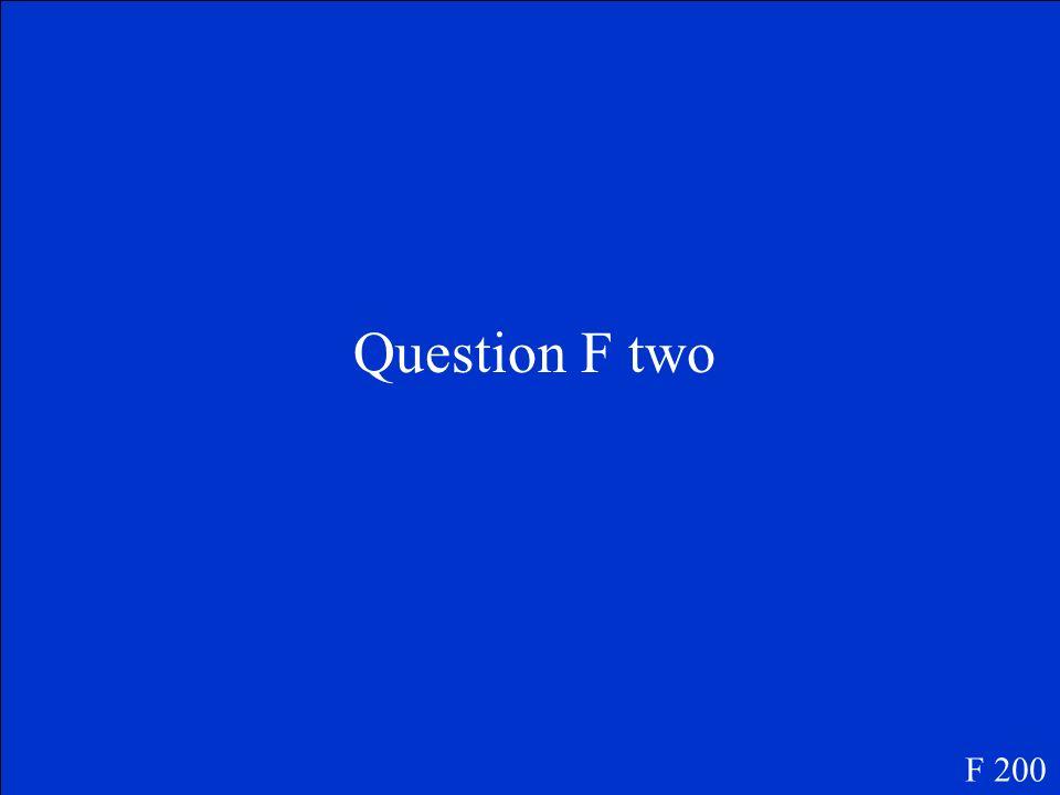 Answer F One F 100