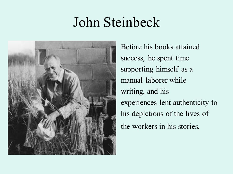 John Steinbeck Steinbeck s reputation rests mostly on the naturalistic novels with proletarian themes he wrote in the 1930s; it is in these works that his building of rich symbolic structures and his attempts at conveying mythopoetic and archetypal qualities in his characters are most effective.