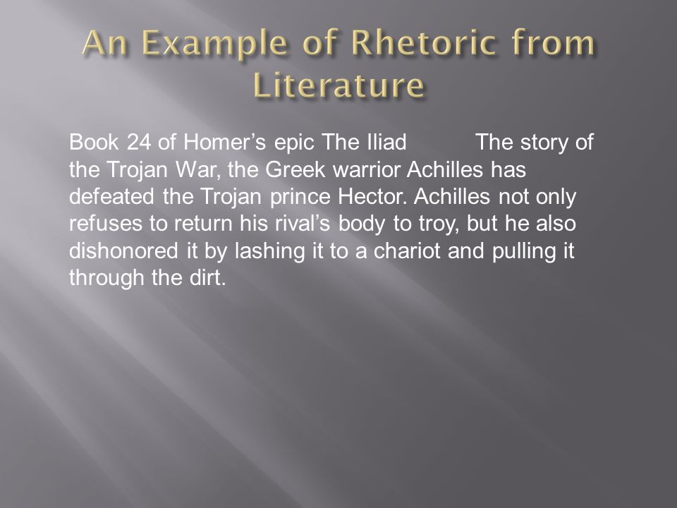 Book 24 of Homers epic The IliadThe story of the Trojan War, the Greek warrior Achilles has defeated the Trojan prince Hector. Achilles not only refus