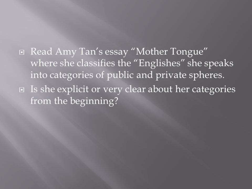 Amy Tan Essay Mother Tongue Summary