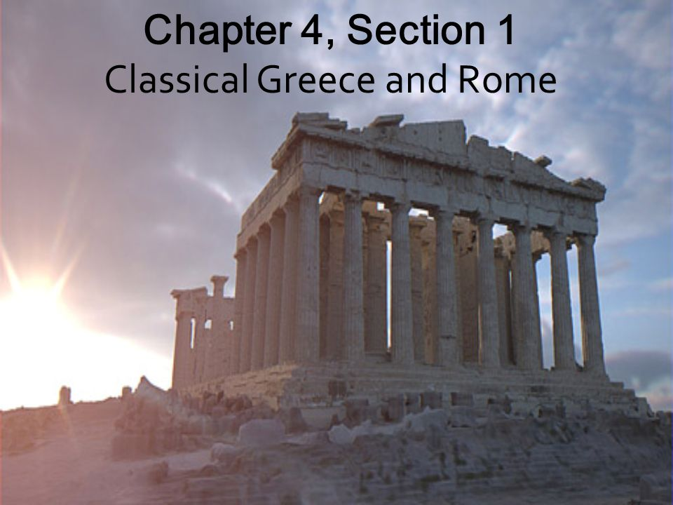 Classical Greece Classical Greece means ancient Greece Greece flourished from 800 B.C.