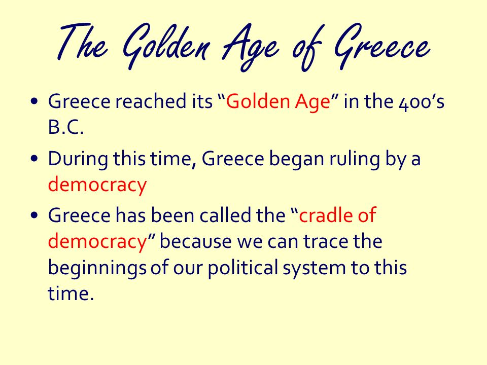 The Golden Age of Greece Athens: home of the worlds first democratic constitution All free males over the age of 20 had the right to vote and speak freely