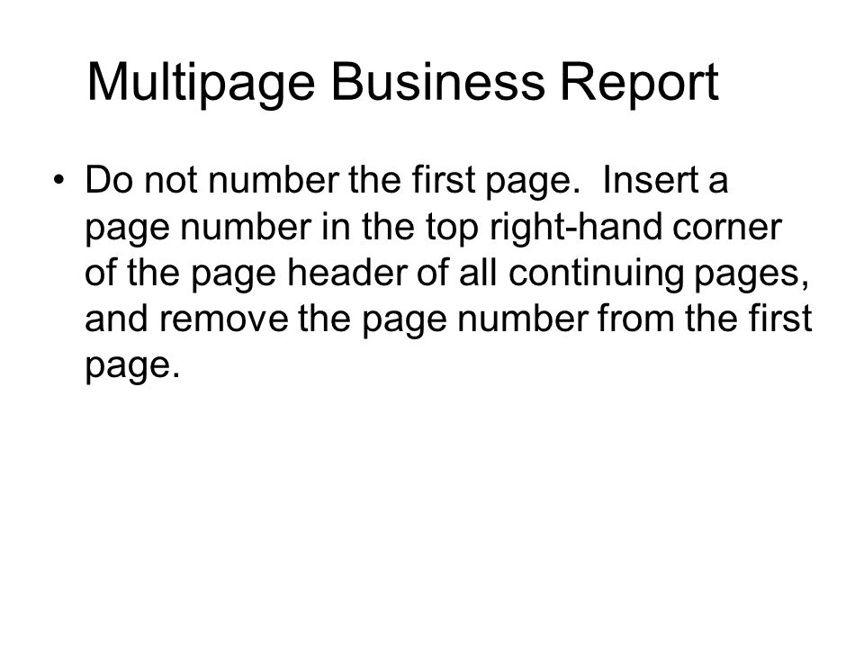 Multipage Business Report Do not number the first page. Insert a page number in the top right-hand corner of the page header of all continuing pages,