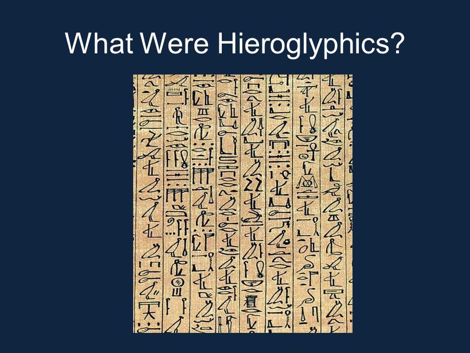 What Were Hieroglyphics?