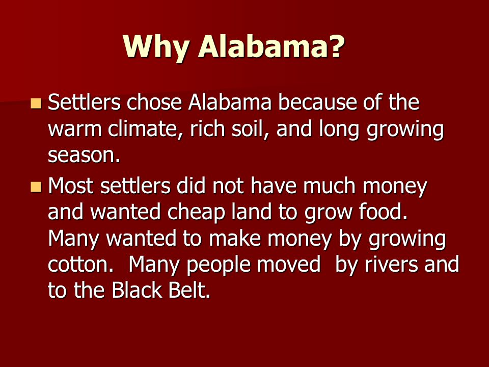 Why Alabama.