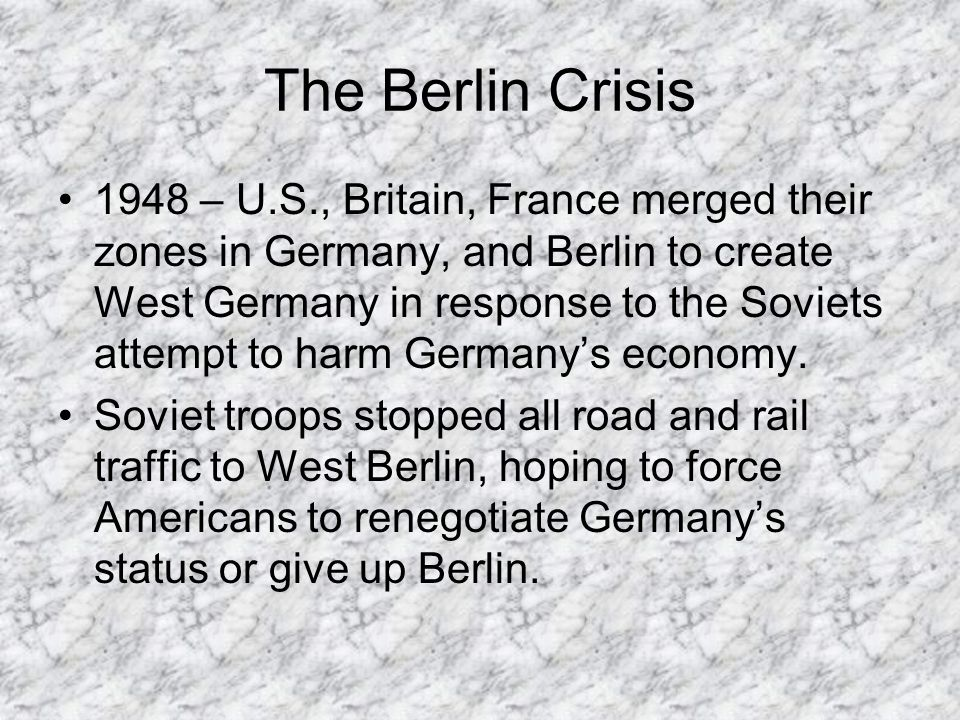 The Berlin Crisis Truman then sent long range bombers with atomic weapons to bases in Britain.