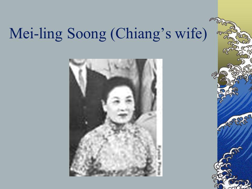 Mei-ling Soong (Chiangs wife)
