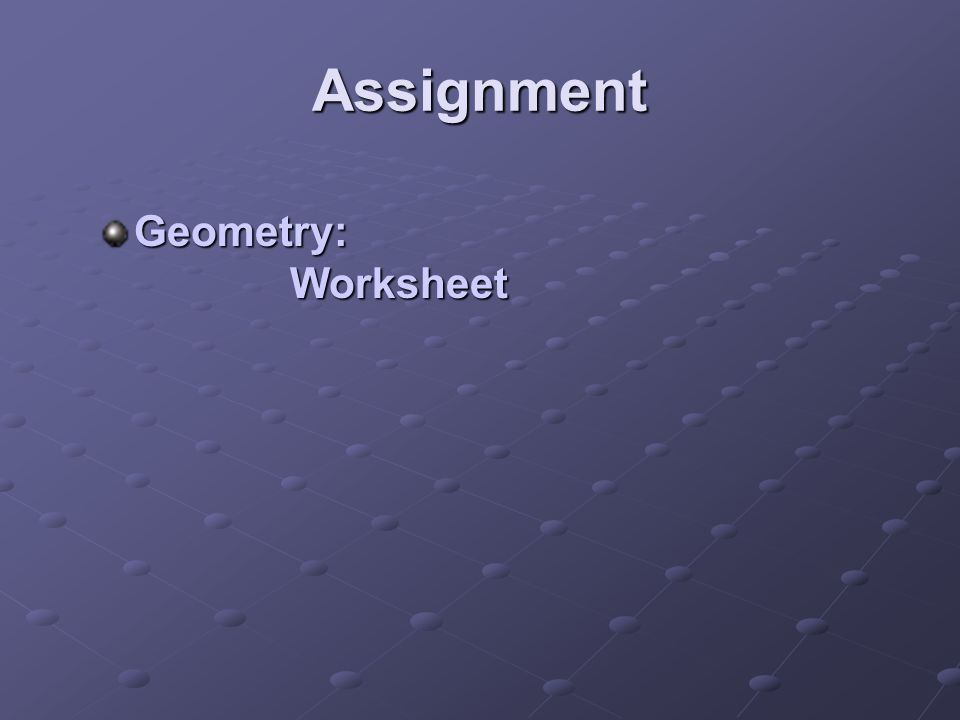 Assignment Geometry: Worksheet
