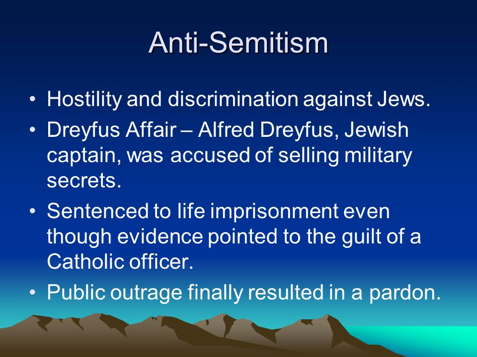 Anti-Semitism Hostility and discrimination against Jews.