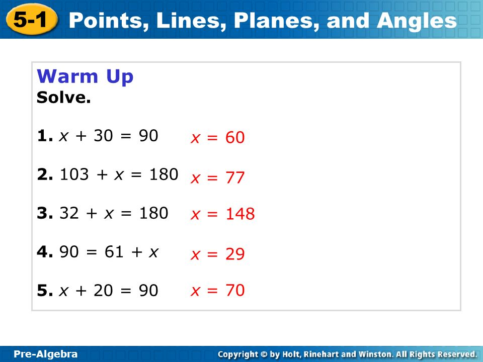 Pre-Algebra 5-1 Points, Lines, Planes, and Angles Warm Up Solve.