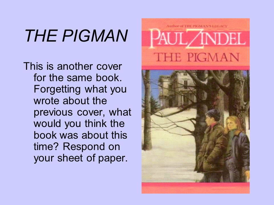 THE PIGMAN LETS SHARE!