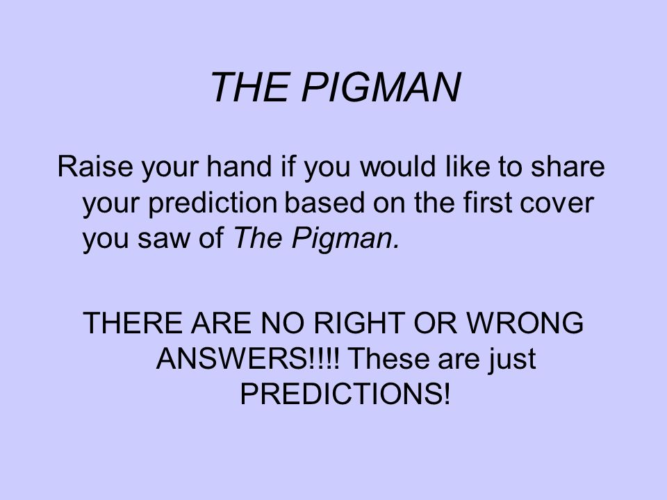 THE PIGMAN And what about the second cover.