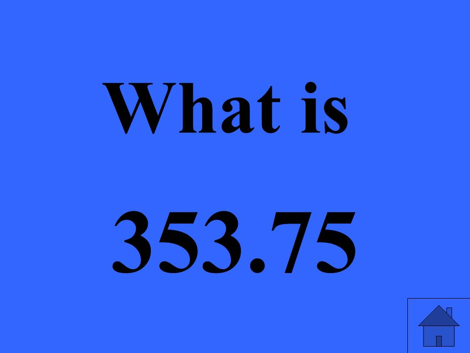 What is 353.75